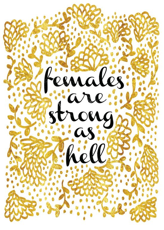 females_are_strong_as_hell